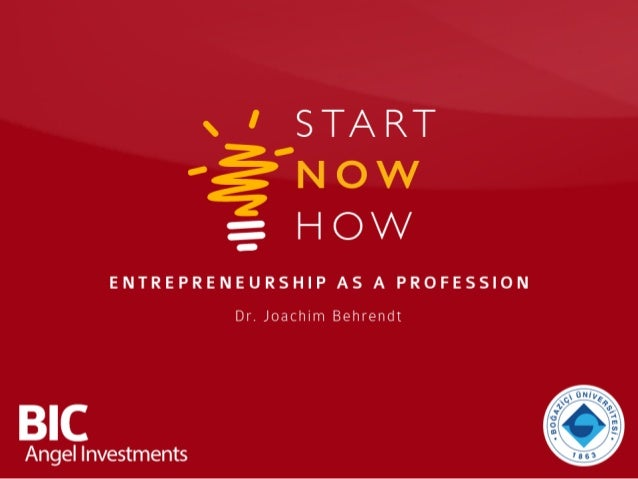 INTRODUCTION StartNowHow • Open seminar series for active and prospective entrepreneurs • 10 sessions on monthly basis unt...