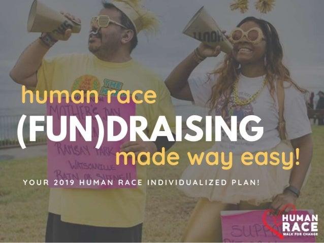 Start off strong- Human Race 2019