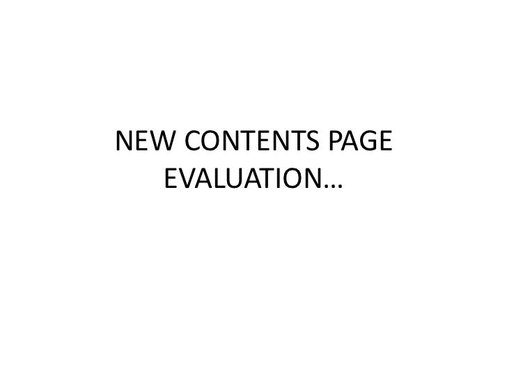 NEW CONTENTS PAGE   EVALUATION…