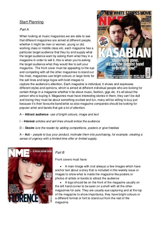 Start PlanningPart AWhen looking at music magazines we are able to seethat different magazines are aimed at different peop...