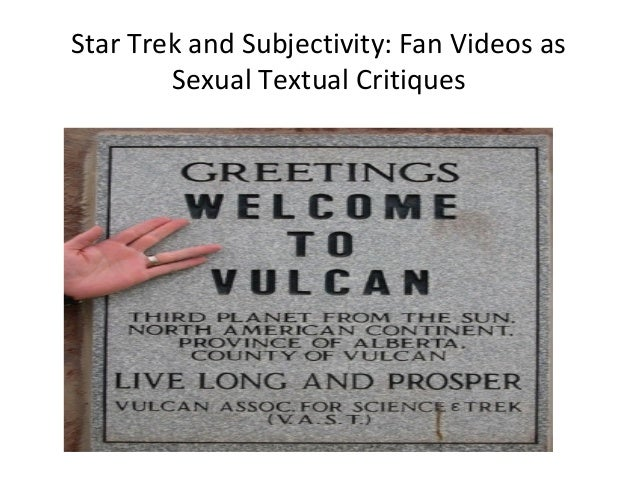 Star Trek and Subjectivity: Fan Videos as        Sexual Textual Critiques