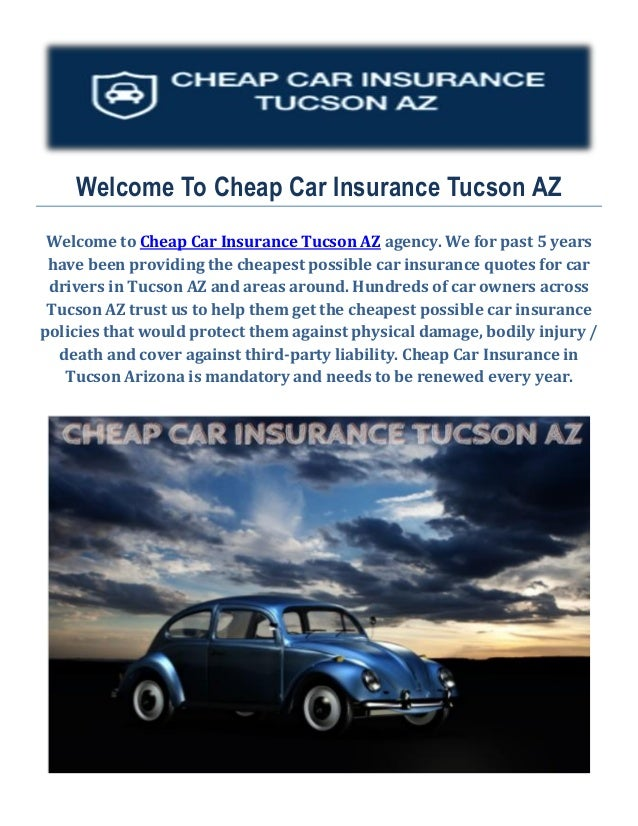 Start Saving On Cheap Car Insurance in Tucson, AZ