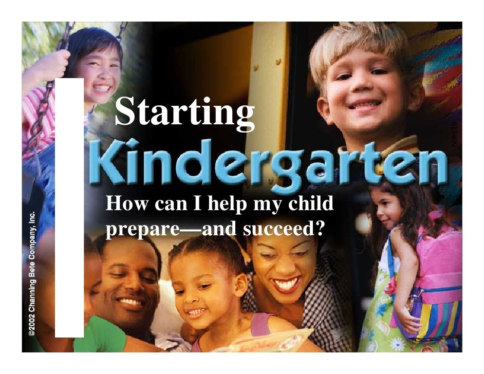 Starting                               613409 How can I help my child prepare—and succeed?