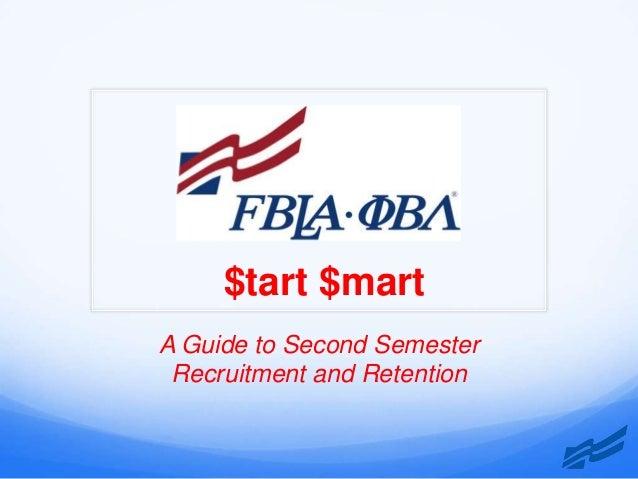 $tart $martA Guide to Second Semester Recruitment and Retention