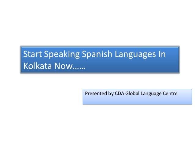 Start Speaking Spanish Languages In Kolkata - Spanish global language