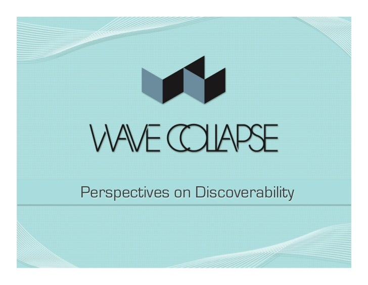 Perspectives on Discoverability
