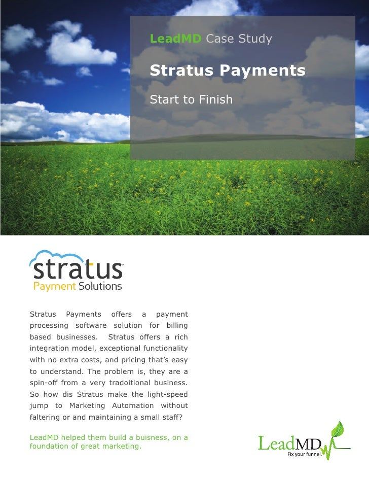 LeadMD Case Study                                   Stratus Payments                                   Start to Finish    ...