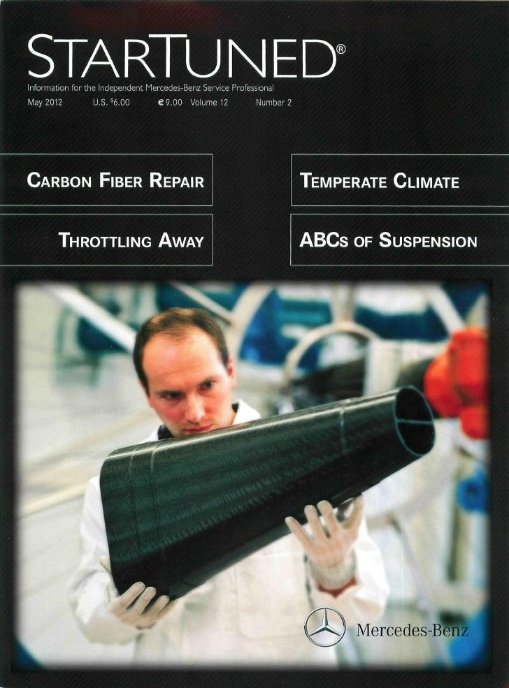 STARTUNEDInformation for the Independent Mercedes-Benz Service ProfessionalMay 2012         U.S. $6.00       €9.00    Volu...