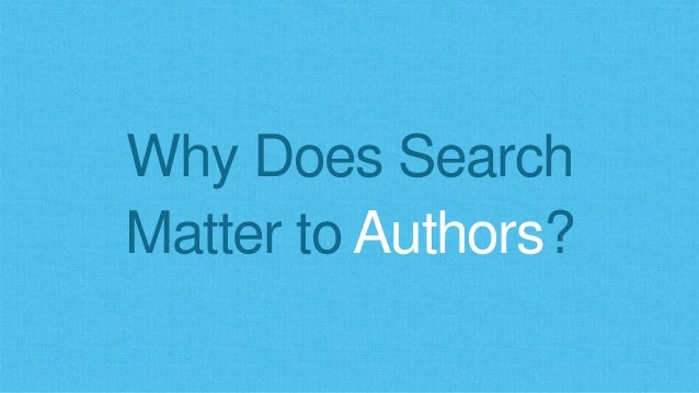 Why Does Search Matter to Authors?