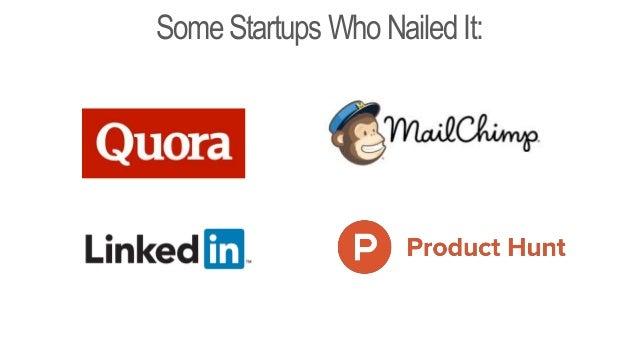 Some Startups WhoNailedIt: