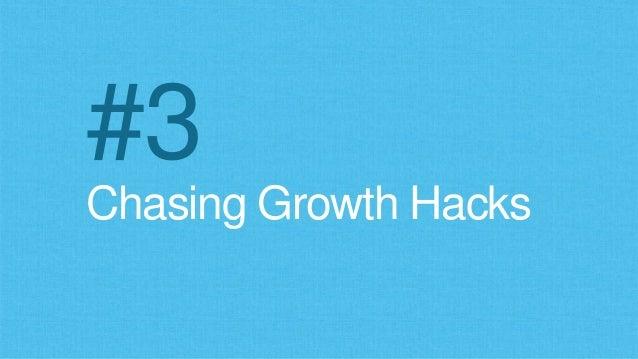 Chasing Growth Hacks #3