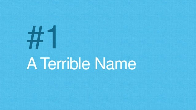 A Terrible Name #1