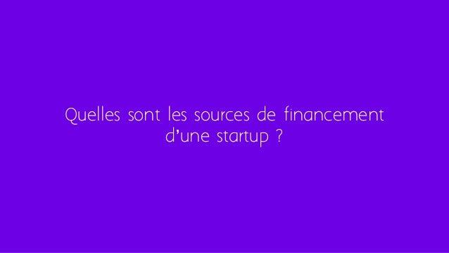 Quelles sont les sources de financement d'une startup ?