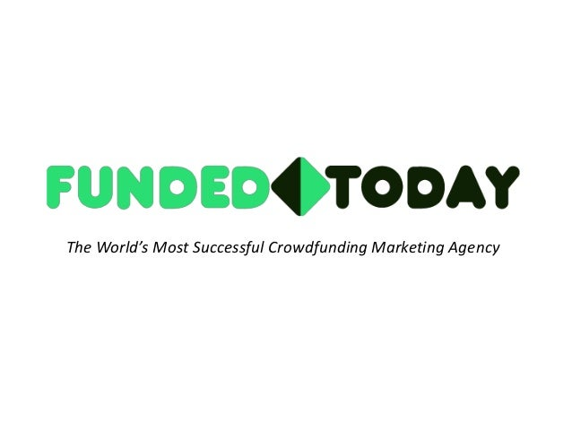 The World's Most Successful Crowdfunding Marketing Agency