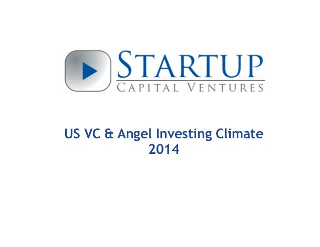 US VC & Angel Investing Climate 2014