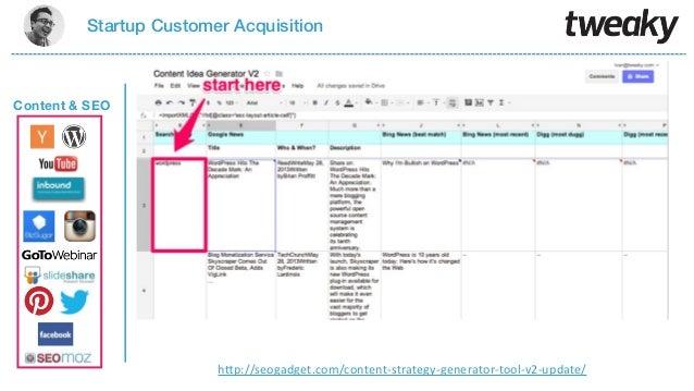 "Startup Customer AcquisitionContent & SEOh""p://seogadget.com/content1strategy1generator1tool1v21update/"