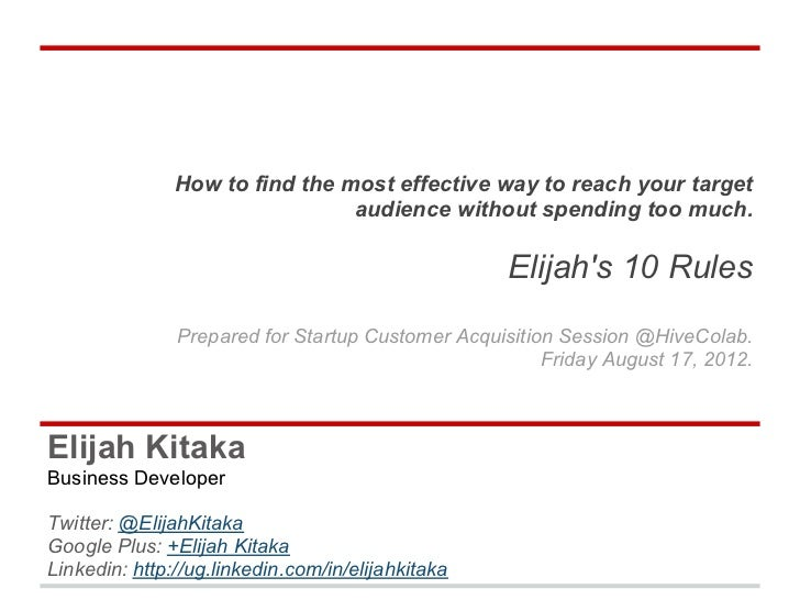How to find the most effective way to reach your target                                audience without spending too much....