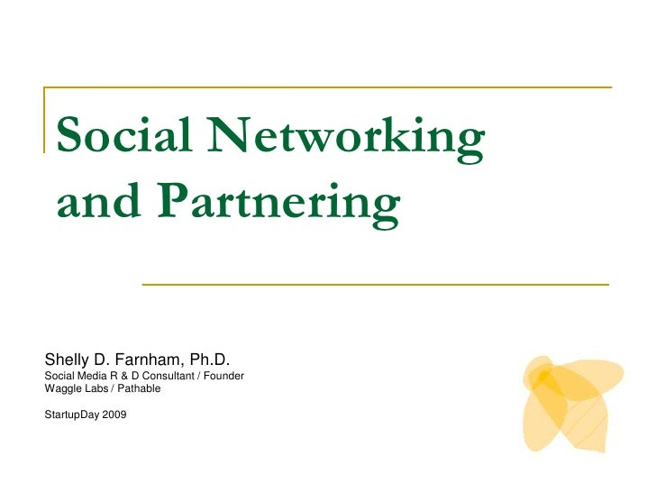 Social Networking and Partnering for Startups