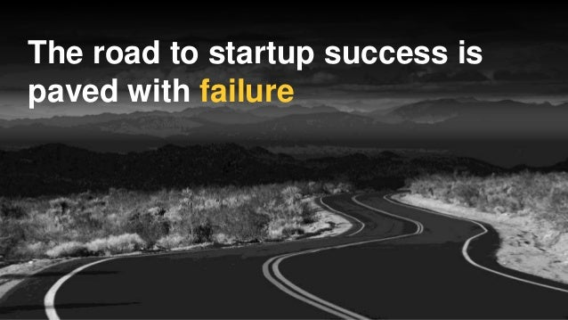 The Road To Startup Success