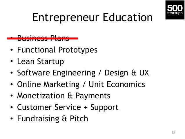 Entrepreneur Education • Business Plans • Functional Prototypes • Lean Startup • Software Engineering / Design & UX • Onli...