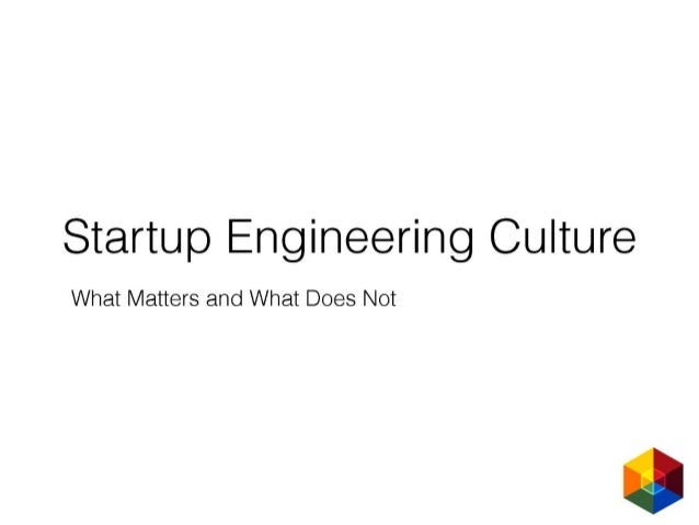 Startup Engineering Culture