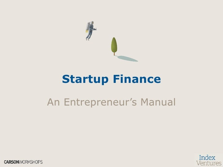Startup Finance An Entrepreneur's Manual