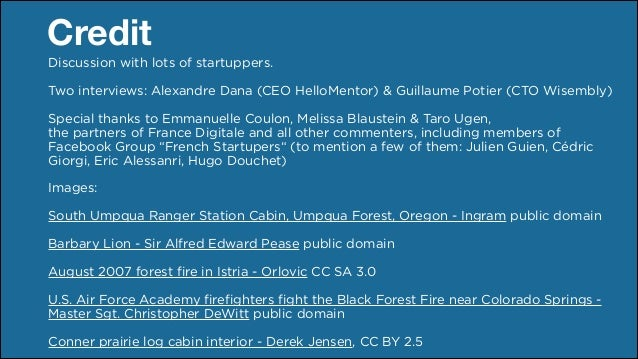 Credit Discussion with lots of startuppers.   Two interviews: Alexandre Dana (CEO HelloMentor) & Guillaume Potier (CTO Wi...