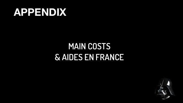 APPENDIX MAIN COSTS  & AIDES EN FRANCE