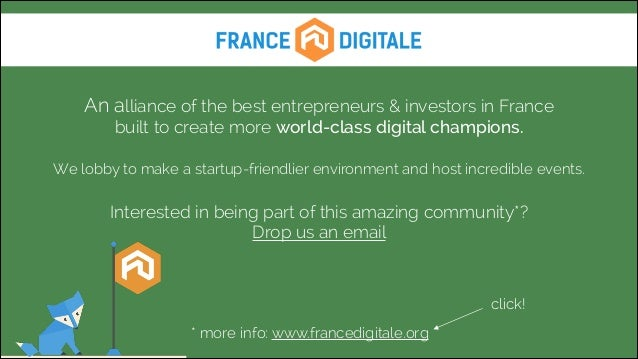 An alliance of the best entrepreneurs & investors in France built to create more world-class digital champions. !  We l...
