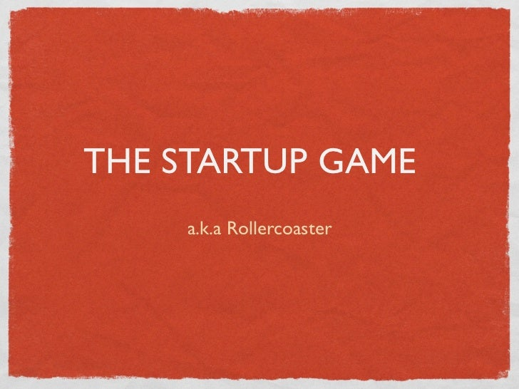 THE STARTUP GAME    a.k.a Rollercoaster