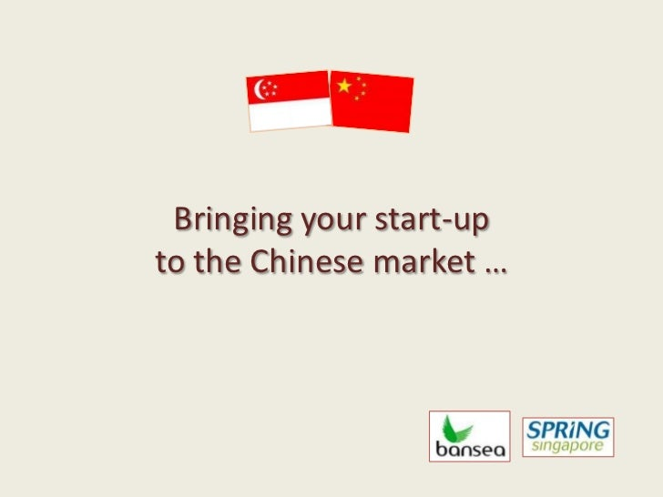 Bringing your start-up to the Chinese market …<br />