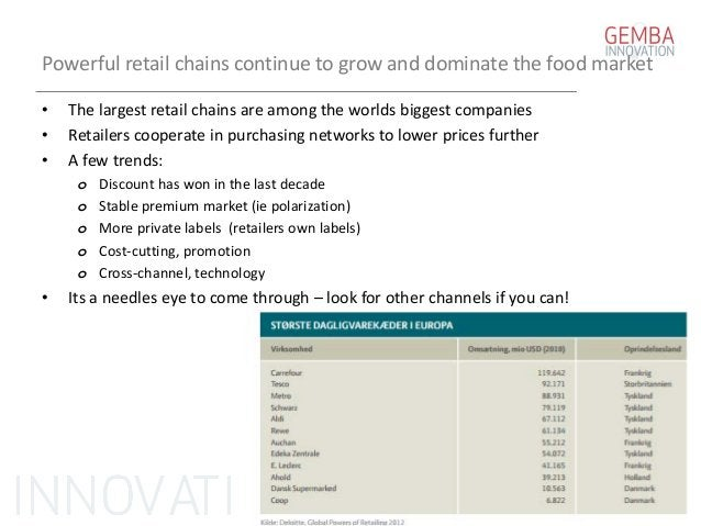 Powerful retail chains continue to grow and dominate the food market • The largest retail chains are among the worlds bigg...
