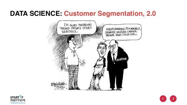@MicahHerstand DATA SCIENCE: Customer Segmentation, 2.0