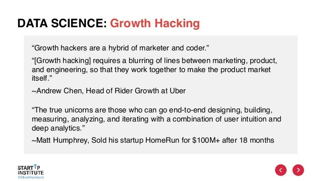 """@MicahHerstand DATA SCIENCE: Growth Hacking """"Growth hackers are a hybrid of marketer and coder."""" """"[Growth hacking] require..."""