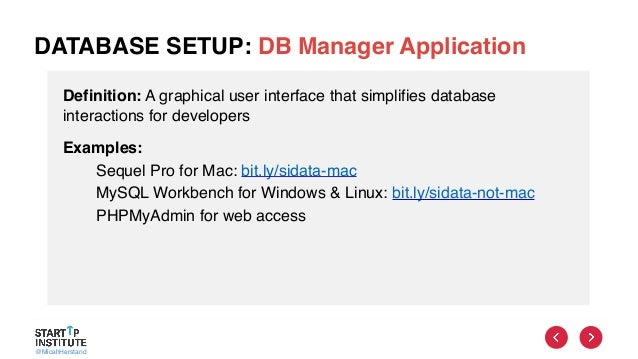 @MicahHerstand DATABASE SETUP: DB Manager Application Definition: A graphical user interface that simplifies database inte...