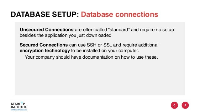 """@MicahHerstand DATABASE SETUP: Database connections Unsecured Connections are often called """"standard"""" and require no setup..."""
