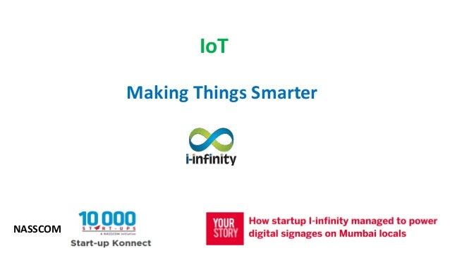 Making Things Smarter IoT NASSCOM