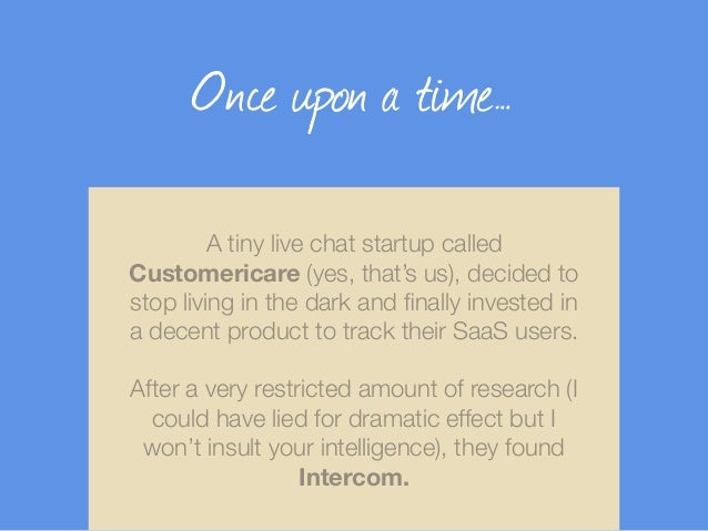 Startup Lessons Learned Onboarding 500+ SaaS Users With Intercom Slide 2