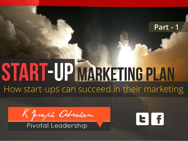How start-ups can succeed in their marketingPart - 1