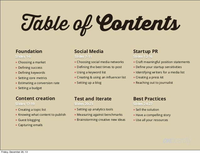 Table of Contents Foundation  Social Media  Startup PR  ● Choosing a market  ● Choosing social media networks  ● Craft mea...
