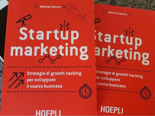 Startup marketing di Alessia Camera recensione  Giorgio Fatarella