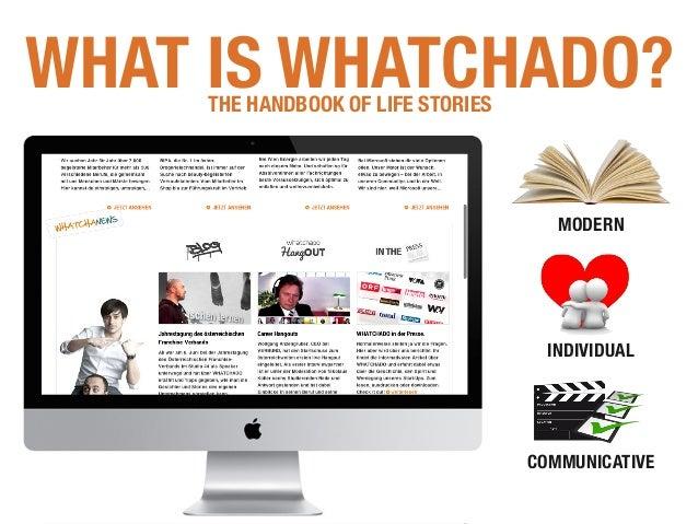 WAS IST WHATCHADO? DAS HANDBUCH DER LEBENSGESCHICHTEN WHAT IS WHATCHADO?THE HANDBOOK OF LIFE STORIES MODERN INDIVIDUAL COM...
