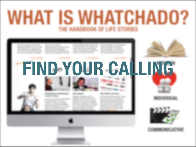 9 FIND YOUR CALLING