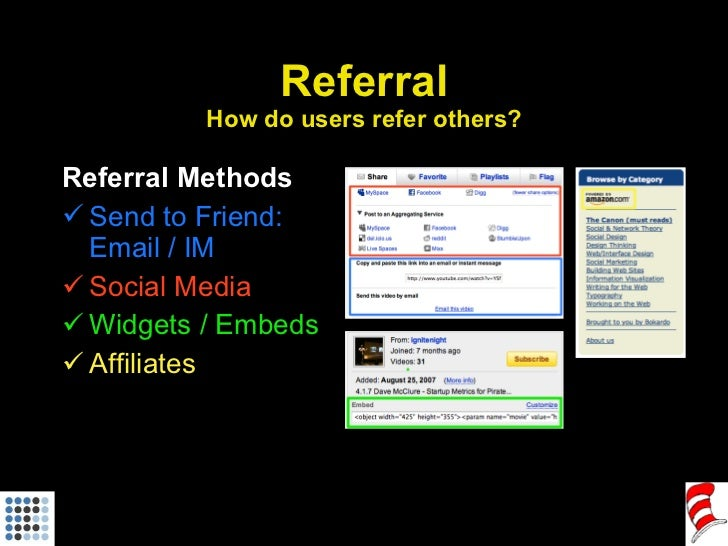 Referral How do users refer others? <ul><li>Referral Methods </li></ul><ul><li>Send to Friend: Email / IM </li></ul><ul><l...