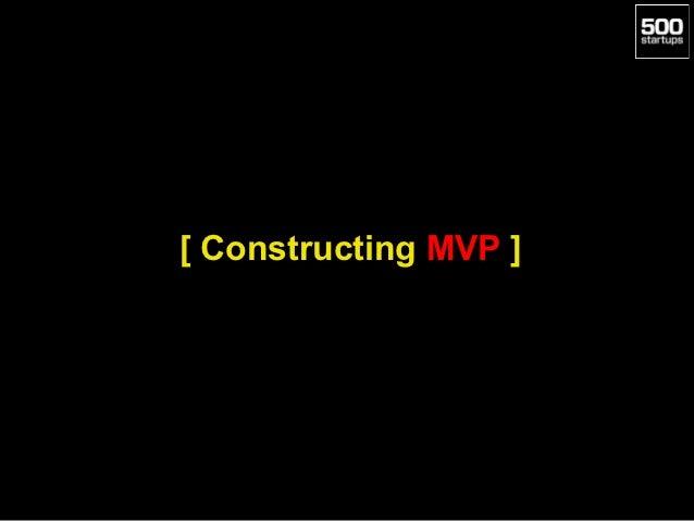 [ Constructing MVP ]