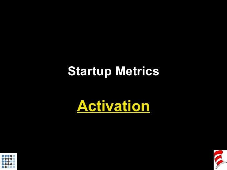 Startup Metrics Activation