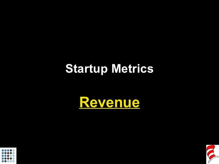 Startup Metrics Revenue