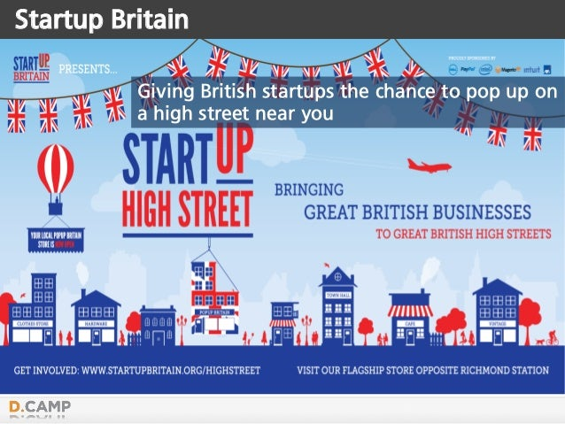 Startup Britain Giving British startups the chance to pop up on a high street near you