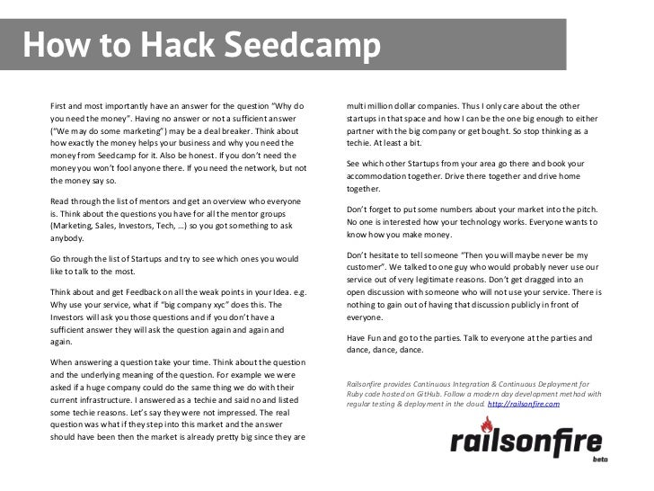 Follow up follow up with everyone you how to hack seedcamp first and most importantly have an answer for the question why fandeluxe Image collections