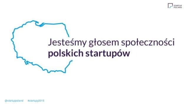 @startuppoland #startupy2015